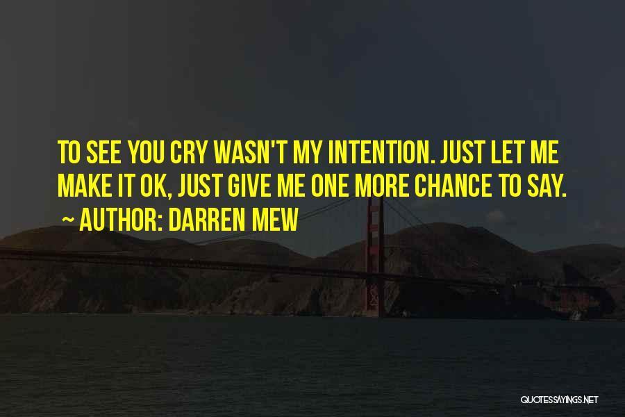 Darren Mew Quotes 1912911
