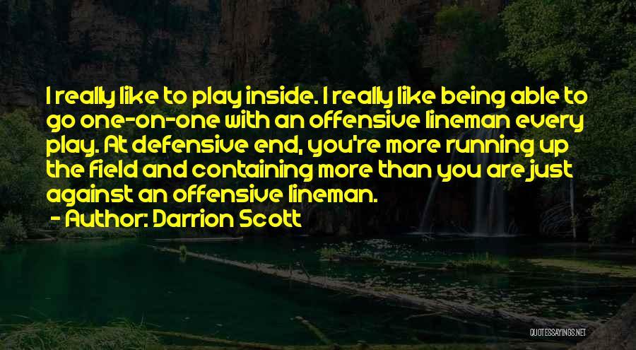 Darrion Scott Quotes 2007863