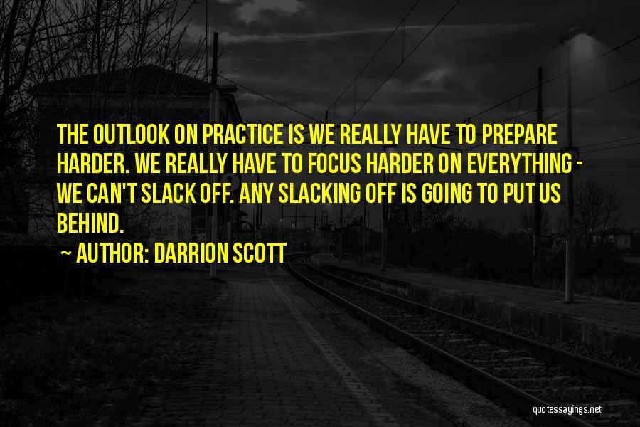 Darrion Scott Quotes 622749