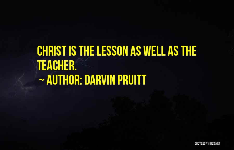 Darvin Pruitt Quotes 881490