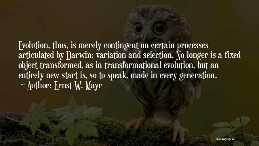 Darwin Natural Selection Quotes By Ernst W. Mayr