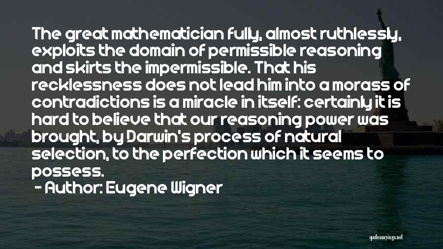 Darwin Natural Selection Quotes By Eugene Wigner
