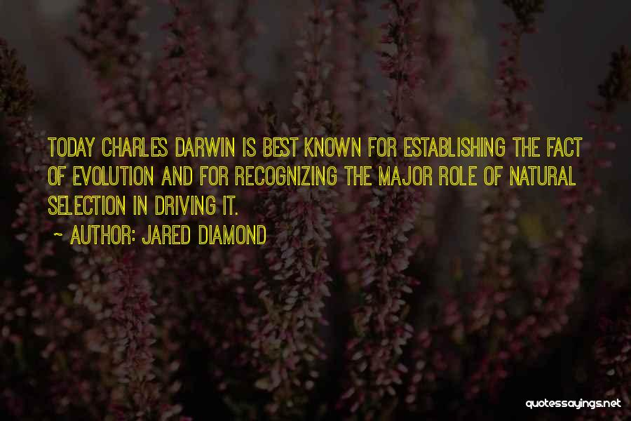 Darwin Natural Selection Quotes By Jared Diamond