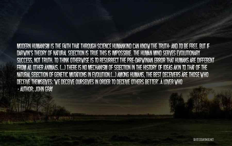 Darwin Natural Selection Quotes By John Gray