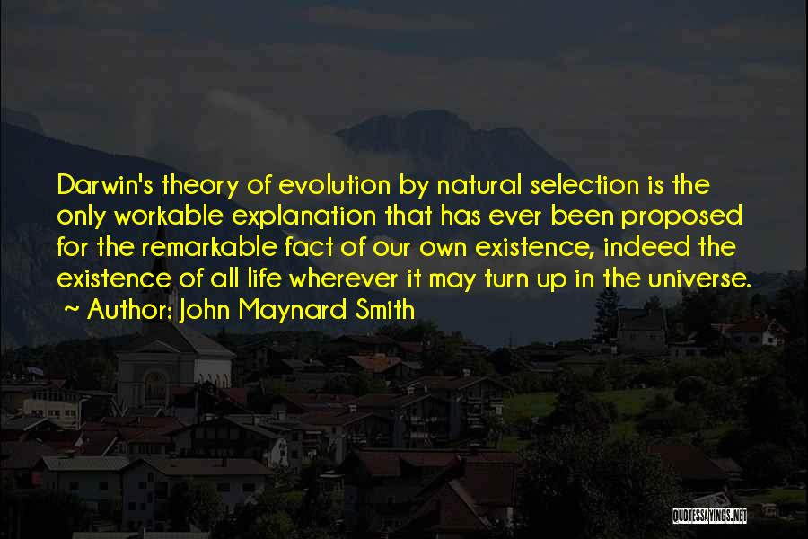 Darwin Natural Selection Quotes By John Maynard Smith