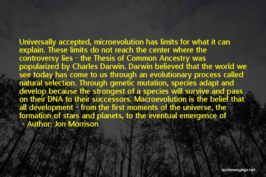Darwin Natural Selection Quotes By Jon Morrison