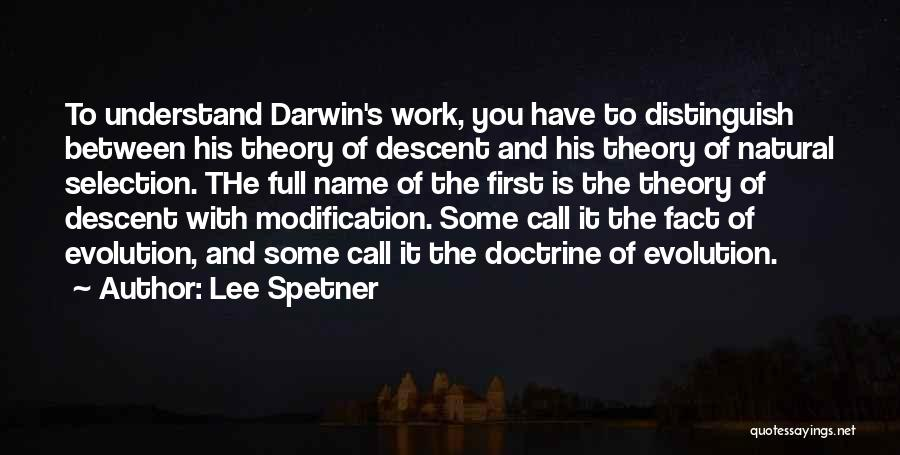 Darwin Natural Selection Quotes By Lee Spetner