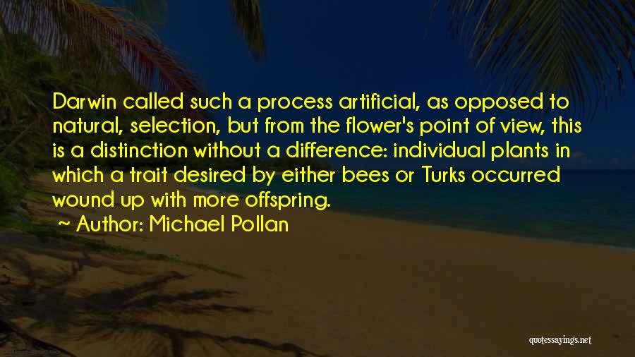 Darwin Natural Selection Quotes By Michael Pollan