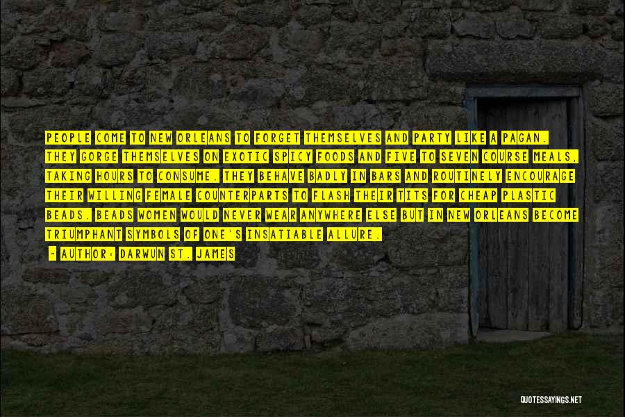 Darwun St. James Quotes 1066988