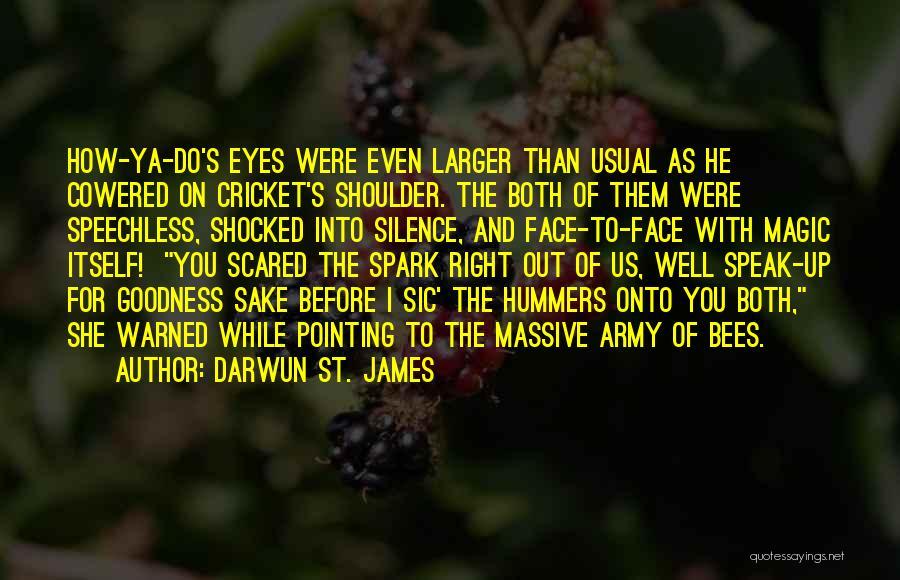 Darwun St. James Quotes 122976