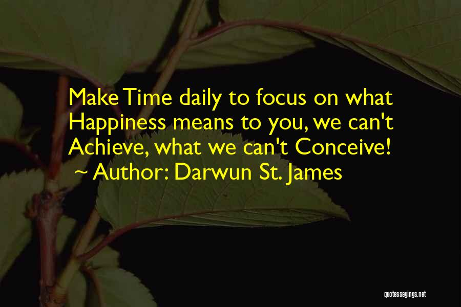 Darwun St. James Quotes 2073260
