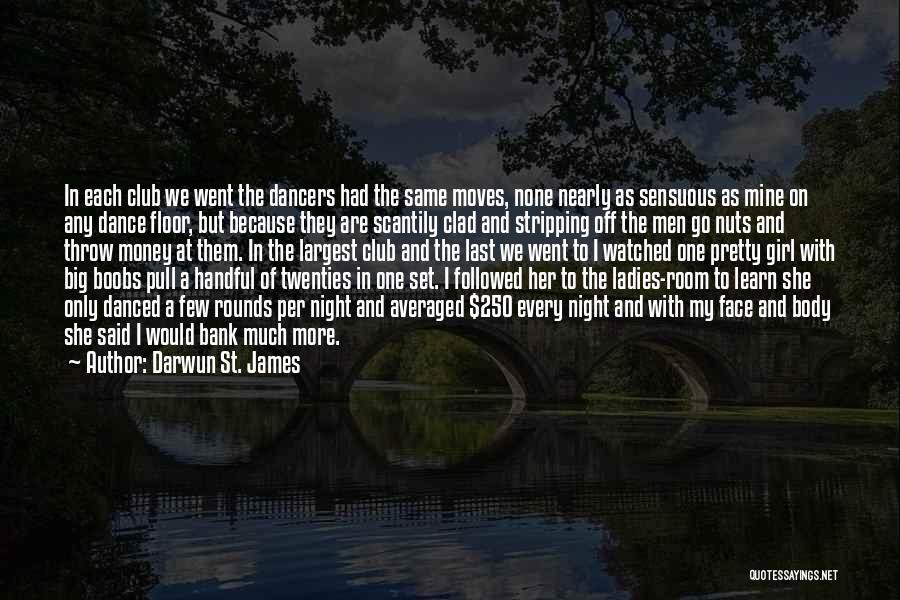 Darwun St. James Quotes 391479