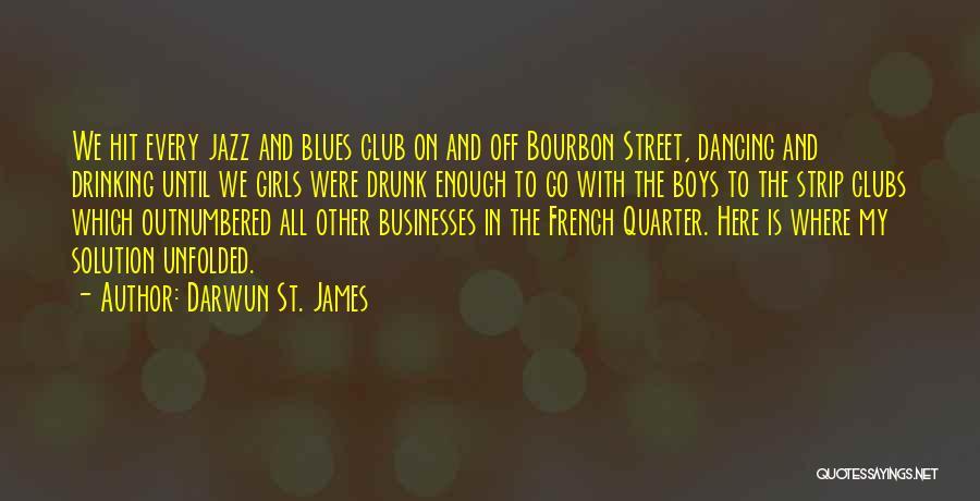 Darwun St. James Quotes 823794