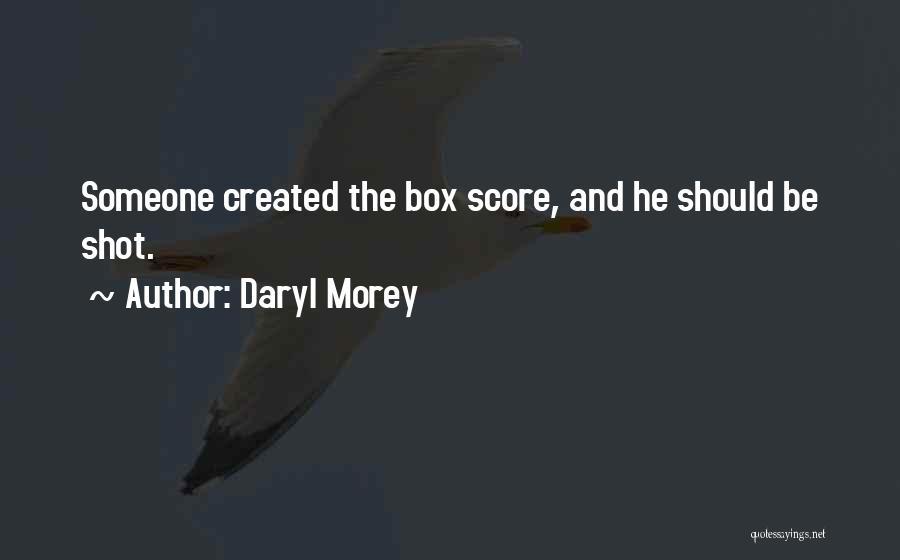 Daryl Morey Quotes 340595