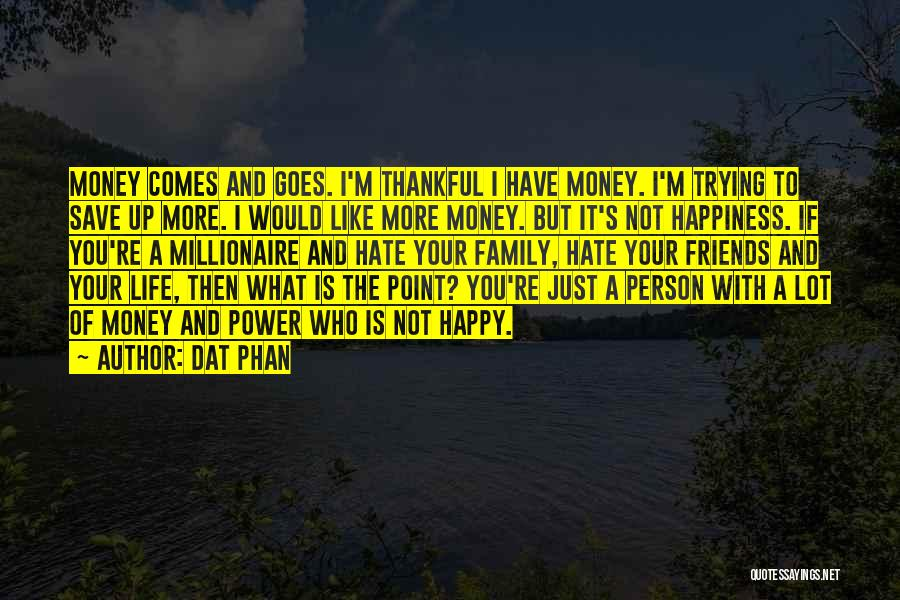 Dat Phan Quotes 2030549