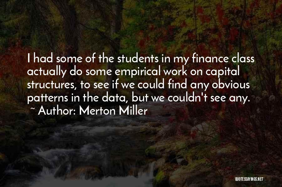 Data Structures Quotes By Merton Miller