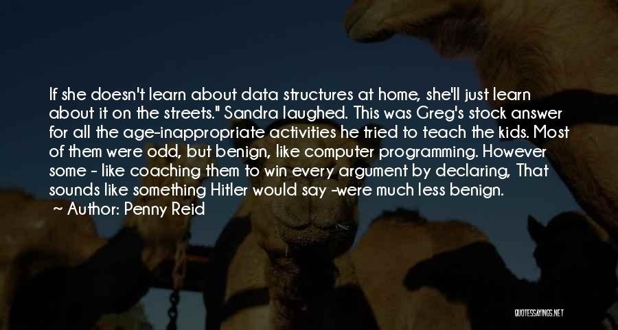 Data Structures Quotes By Penny Reid