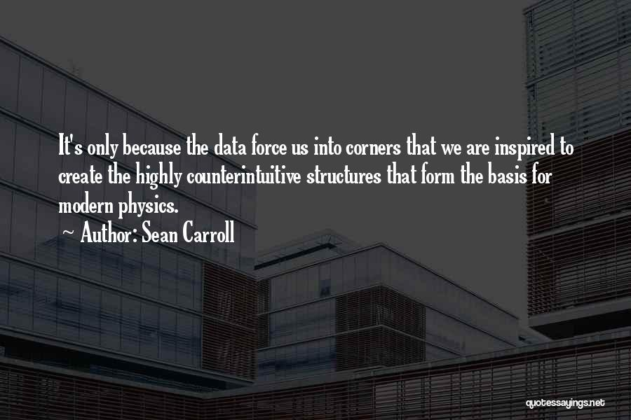 Data Structures Quotes By Sean Carroll