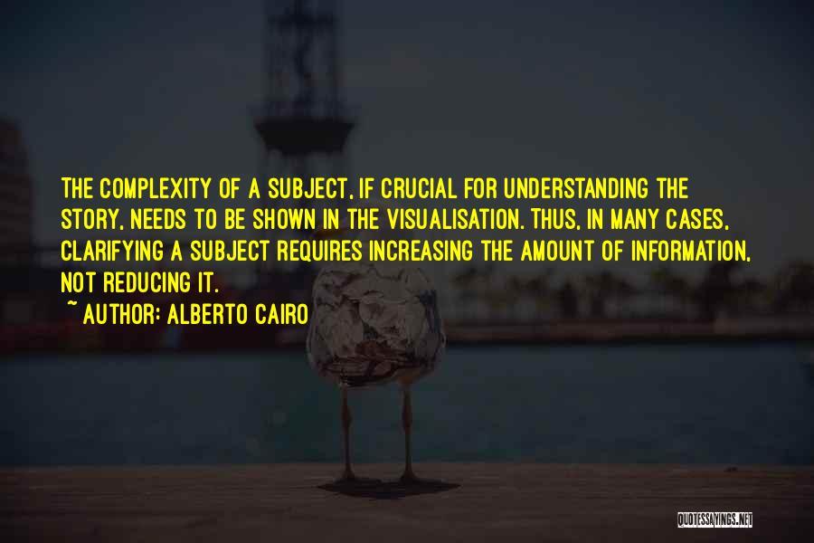 Data Visualization Quotes By Alberto Cairo