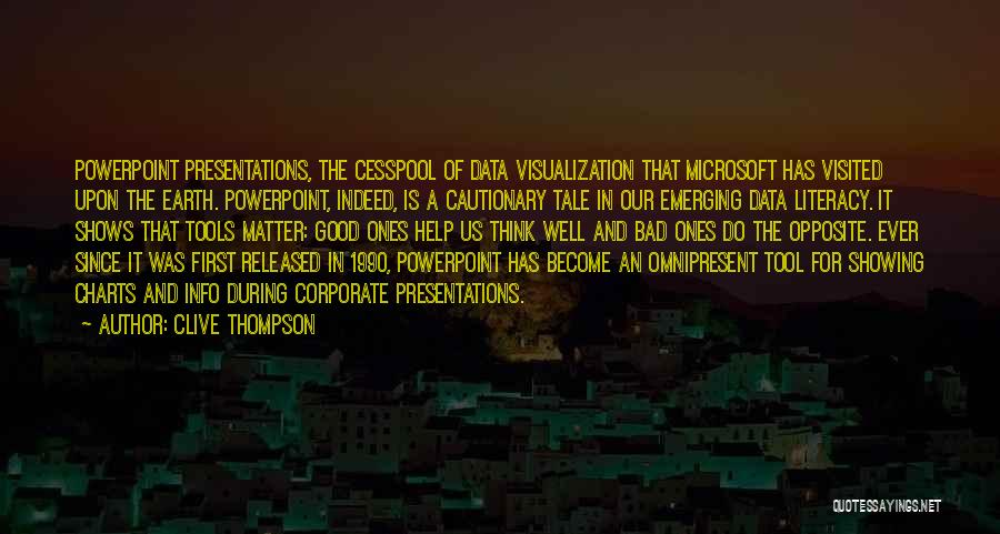 Data Visualization Quotes By Clive Thompson