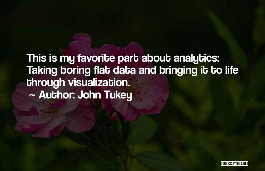 Data Visualization Quotes By John Tukey