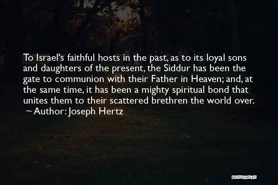 Daughter And Father Bond Quotes By Joseph Hertz