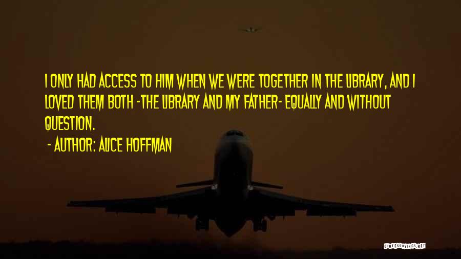 Daughter Inspirational Quotes By Alice Hoffman