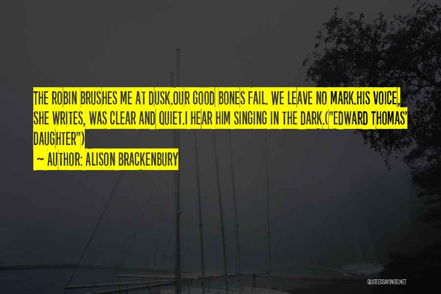 Daughter Inspirational Quotes By Alison Brackenbury