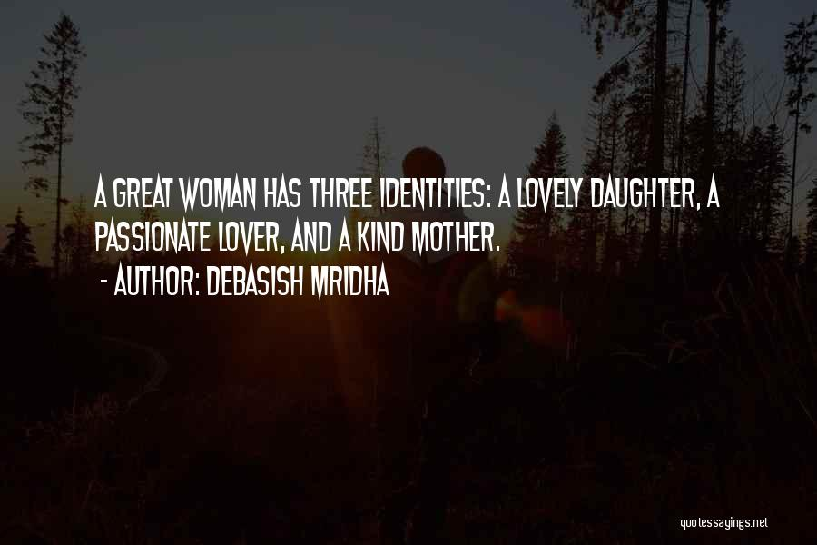 Daughter Inspirational Quotes By Debasish Mridha