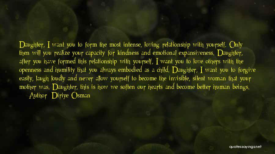 Daughter Inspirational Quotes By Diriye Osman