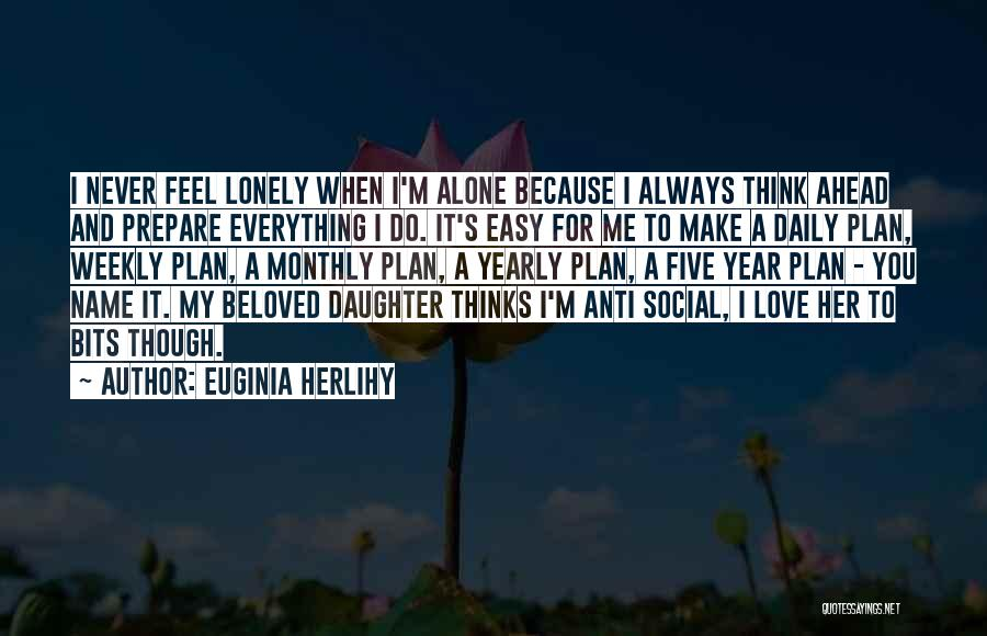 Daughter Inspirational Quotes By Euginia Herlihy