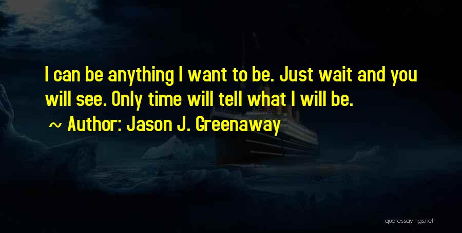 Daughter Inspirational Quotes By Jason J. Greenaway
