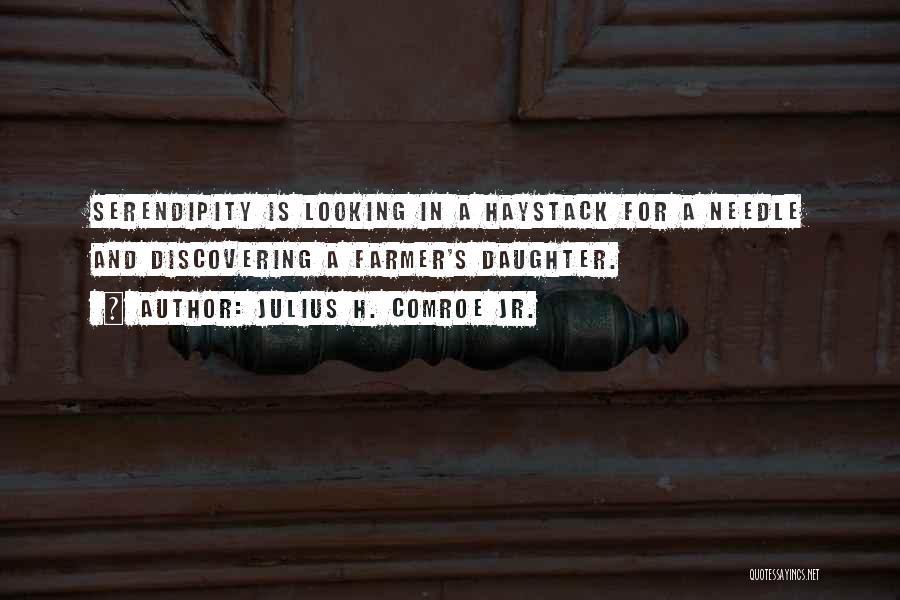 Daughter Inspirational Quotes By Julius H. Comroe Jr.