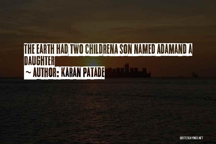Daughter Inspirational Quotes By Karan Patade
