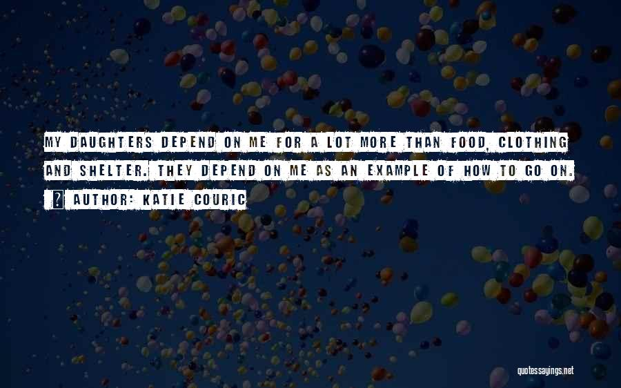 Daughter Inspirational Quotes By Katie Couric