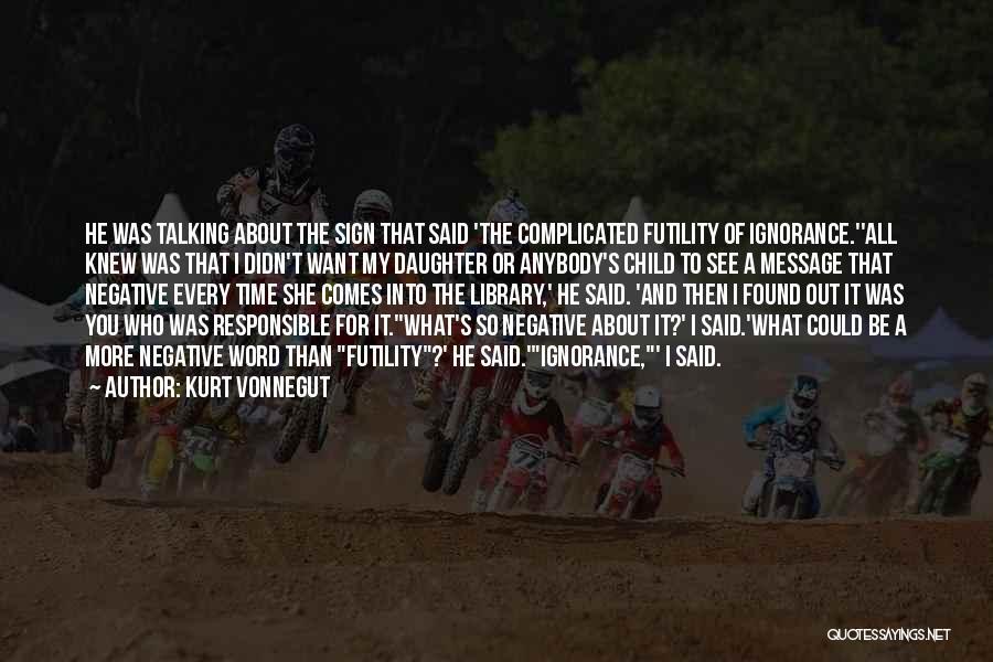 Daughter Inspirational Quotes By Kurt Vonnegut
