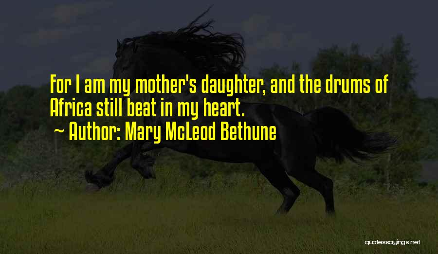 Daughter Inspirational Quotes By Mary McLeod Bethune