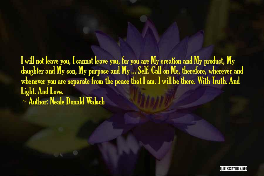 Daughter Inspirational Quotes By Neale Donald Walsch