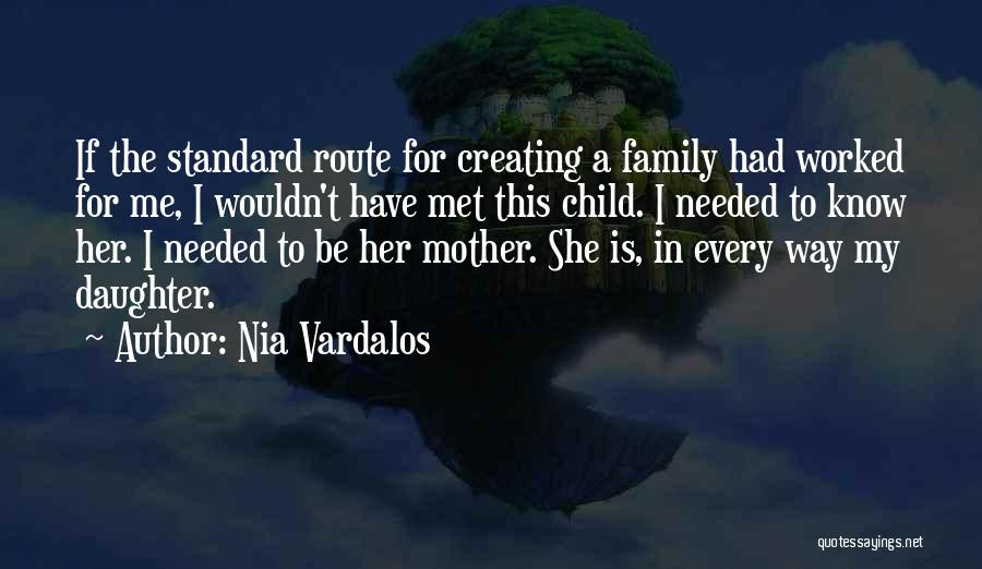 Daughter Inspirational Quotes By Nia Vardalos