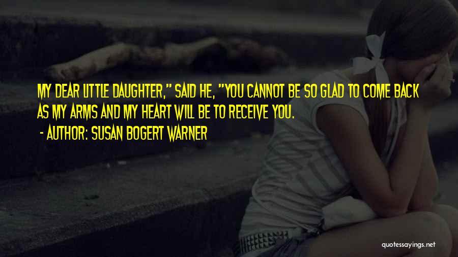 Daughter Inspirational Quotes By Susan Bogert Warner