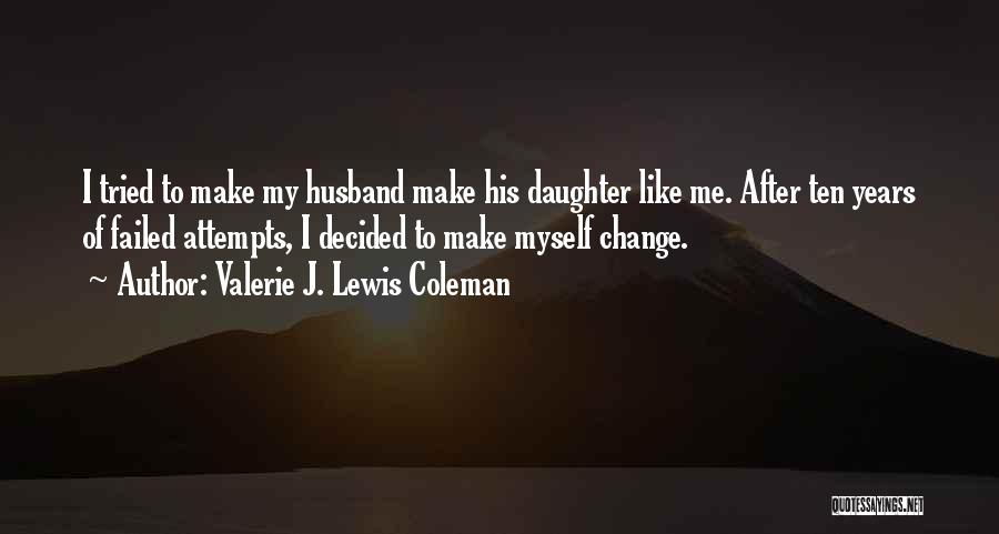Daughter Inspirational Quotes By Valerie J. Lewis Coleman