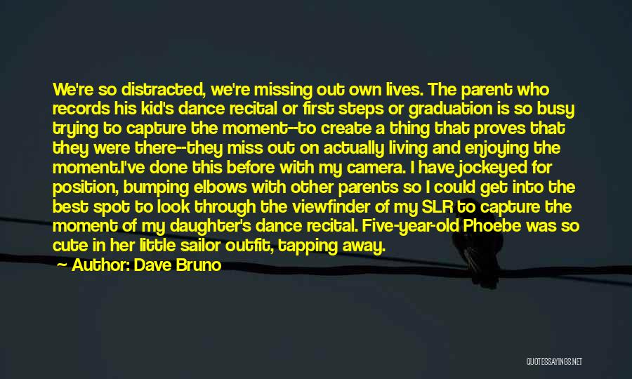 Daughter To Her Parents Quotes By Dave Bruno