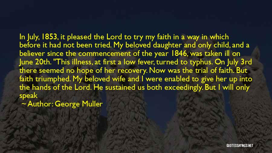 Daughter To Her Parents Quotes By George Muller