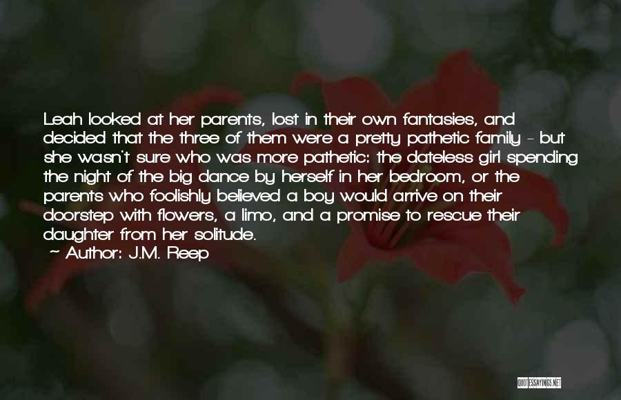 Daughter To Her Parents Quotes By J.M. Reep