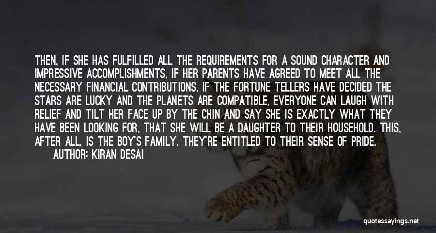 Daughter To Her Parents Quotes By Kiran Desai