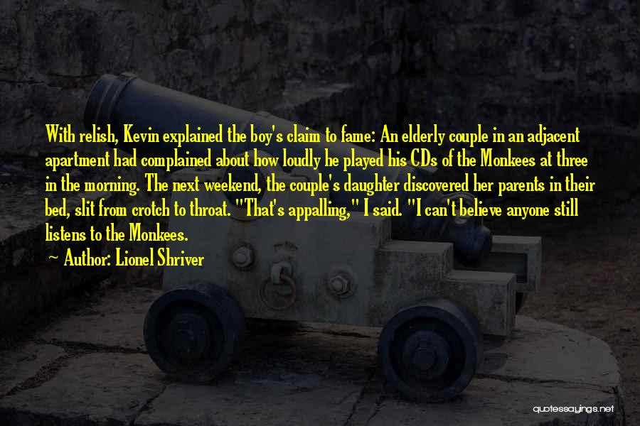 Daughter To Her Parents Quotes By Lionel Shriver