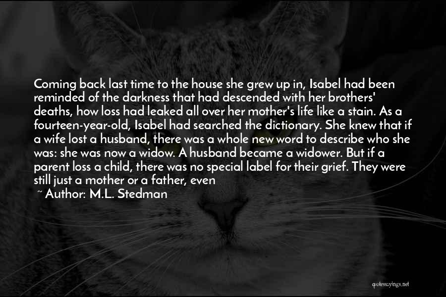 Daughter To Her Parents Quotes By M.L. Stedman