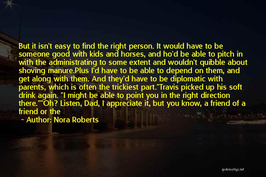 Daughter To Her Parents Quotes By Nora Roberts