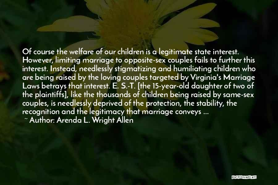 Daughter's Marriage Quotes By Arenda L. Wright Allen