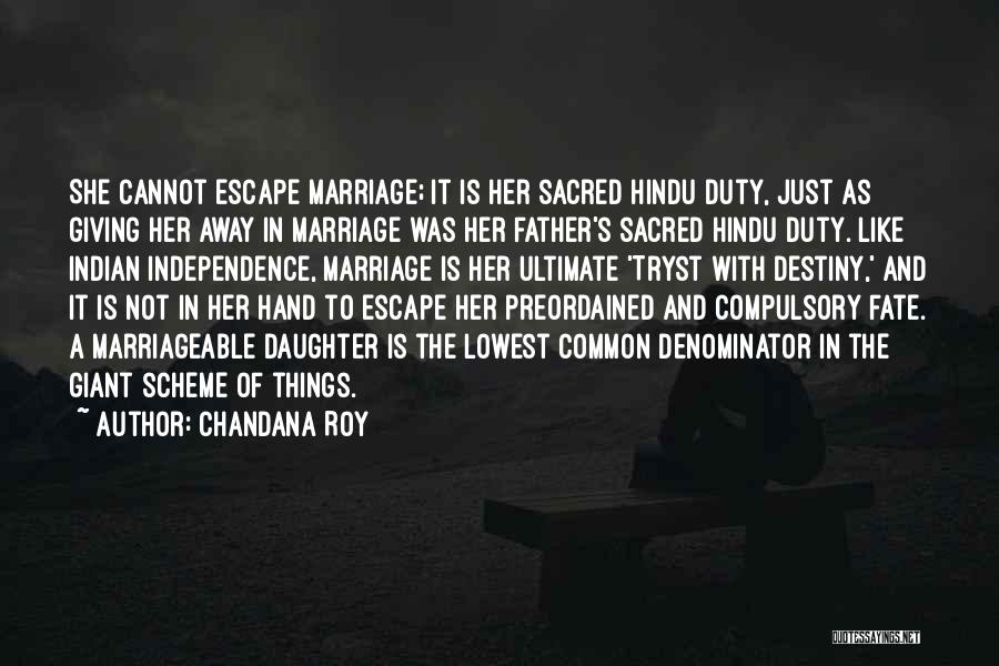 Daughter's Marriage Quotes By Chandana Roy